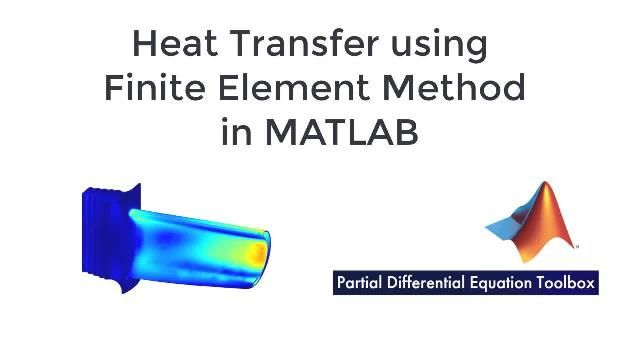 Learn how to solve heat transfer problems using the finite element method in MATLAB with Partial Differential Equation Toolbox.