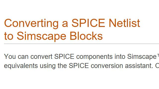 Converting a SPICE Netlist to Simscape blocks.