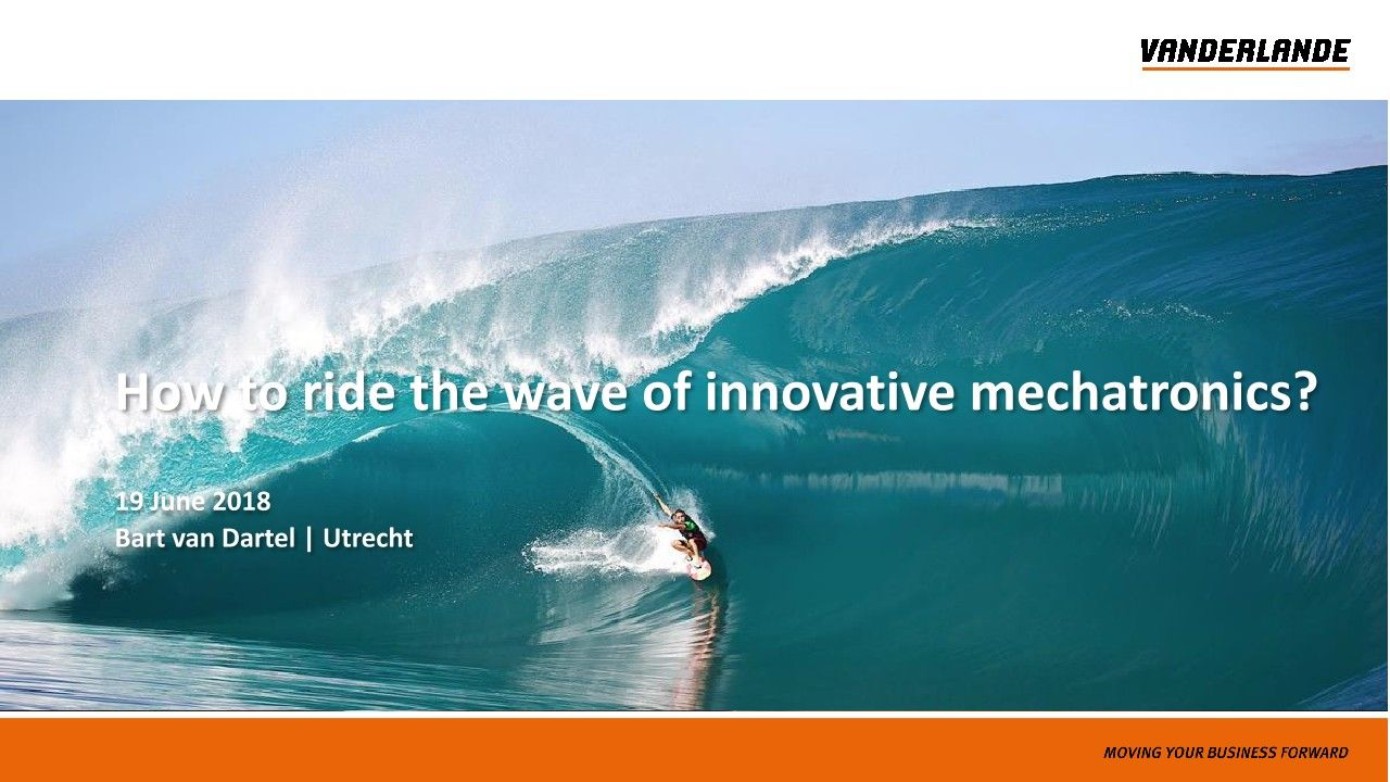 How to Ride the Wave of Innovative Mechatronics?